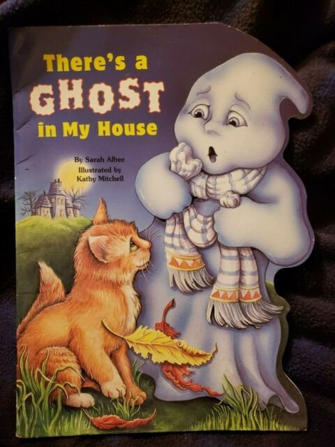 There's a Ghost in My House by Sarah Albee Childrens Book