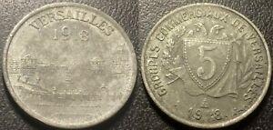 Versailles - Yvelines (78) - 5 Céntimos 1918 Grupos Comerciales - El.10.1