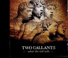 Two Gallants / What The Toll Tells