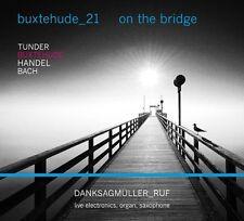 Danksagmüller/reputazione-pingue - 21:on the Brigde CD NUOVO pingue/Handel/Bach/+