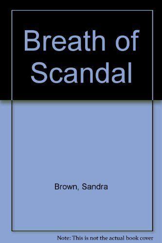 Breath of Scandal,Sandra Brown