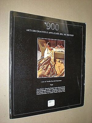 Enthousiast '900 Arti Decorative E Applicate Del Xx Secolo. Illustrated Art Design Catalogue