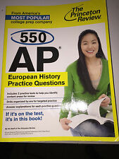 550 AP EUROPEAN HISTORY PRACTICE QUESTIONS BY PRINCETON REVIEW STUDY GUIDE/AID