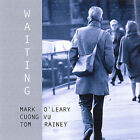 Waiting by Mark O'Leary (Guitar) (CD, Feb-2007, Leo Records (Jazz - Import))
