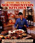 Jane Butel's Southwestern Kitchen by Jane Butel (1994, Paperback)