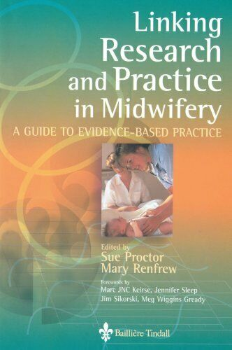 Verbindenden Research und Praxis in Midwifery: A Guide To