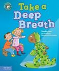 Take a Deep Breath 9781575424460 by Sue Graves Hardcover