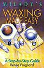 Waxing Made Easy : A Step-by-Step Guide by Renee Poignard (1993, Paperback)