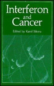 Interferon and Cancer by Sikora, Karol -ExLibrary