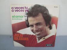Vinyle 45 Tours - Julio Iglesias - A Veces Tu, A Veces Yo - 1975