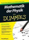 Mathematik der Physik für Dummies von Thoralf Räsch (2011, Taschenbuch)
