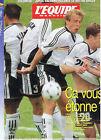 L'EQUIPE MAGAZINE N°847 COUPE DU MONDE 1998 fOOTBALL