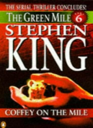 1 of 1 - Coffey on the Mile (Green Mile) By Stephen King