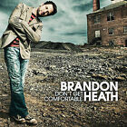 Don't Get Comfortable by Brandon Heath (CD, Sep-2006, Reunion)