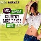 The Country Dance Kings - 101 Great Country Line Dance Hits, Vol. 2 (2012)
