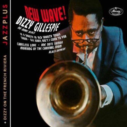 Dizzy Gillespie - New Wave! + Dizzy on the French Riviera [New CD] Germany - Imp