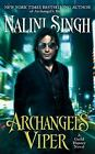 A Guild Hunter Novel: Archangel's Viper 10 by Nalini Singh (2017, Paperback)