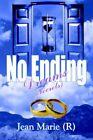 No Ending Dreams (secrets) by Jean Marie