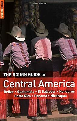 The Rough Guide to Central America (Rough Guide Travel Guides), various, Used; G