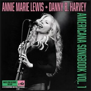 Annie Marie Lewis & Danny B Harvey - Americana Songbook Vol. 1 CD - 150 Made