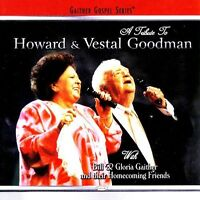 Bill Gaither, Bill & - A Tribute To Howard & Vestal Goodman [new Cd] on Sale