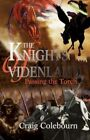 The Knights of Videnland 9780595469895 by Craig Colebourn Book