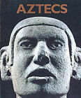 Aztecs by Felipe Solis Olgulin, Eduardo Matos Moctezuma (Hardback, 2002)