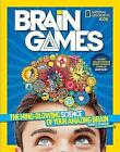 National Geographic Kids Brain Games: The Mind-Blowing Science of Your Amazing Brain by Jennifer Swanson (Paperback, 2015)