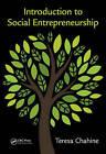 Introduction to Social Entrepreneurship by Teresa Chahine (Hardback, 2016)