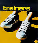 Trainers by Kyle Books (Hardback, 1998)