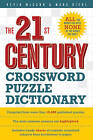 The 21st Century Crossword Puzzle Dictionary by Mark Diehl, Kevin McCann (Paperback, 2009)