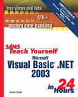 Microsoft Visual Basic.NET in 24 Hours: Complete Starter Kit by James D. Foxall, Billie Ann Wilson, Carolyn L. Stang (Mixed media product, 2003)