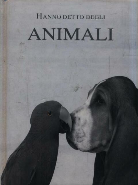 HANNO DETTO DEGLI ANIMALI  AA.VV. SALANI 2007