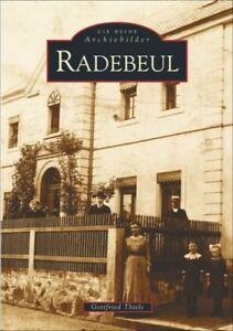 Radebeul-Stadt-Geschichte-Bildband-Buch-Bilder-Fotos-Archivbilder-AK-Book-NEU