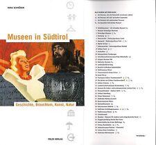 Museen in Südtirol - Geschichte, Brauchtum, Kunst, Natur - Nina Schröder - NEU