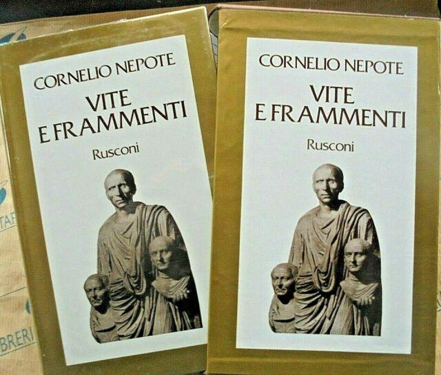 VITE E FRAMMENTI - CORNELIO NEPOTE - RUSCONI  1a EDIZ.1980