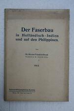W.F.Bruck - Der Faserbau in Holländisch-Indien,1912