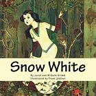 Snow White (Illustrated): A Brothers Grimm Fairytale by Jacob Grimm, Wilhelm Grimm (Paperback / softback, 2015)