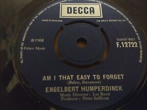 ENGELBERT-HUMPERDINCK-034-AM-I-THAT-EASY-TO-FORGET-034-7-034-SINGLE-DECCA-1968-VG
