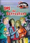 SMS des Schreckens von Lisa Gallauner (2012, Kunststoffeinband)
