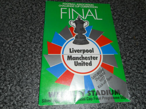 1977 F.A.CUP FINAL LIVERPOOL v MANCHESTER UNITED WEMBLEY MAY 21st