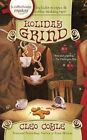 Holiday Grind by Cleo Coyle (Paperback / softback, 2011)