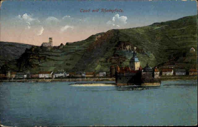 Feldpostkarte 1. Weltkrieg CAUB Burg Rheinpfalz Rhein gelaufen Stempel Coblenz