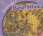 Look Inside a Bee Hive by Megan C Peterson (Hardback, 2011)