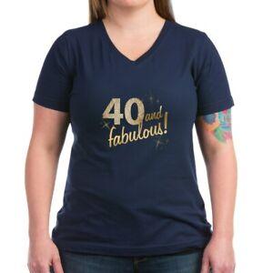 3e6ca3d7 CafePress 40 And Fabulous Women's V Neck Dark T Shirt V-Neck T-Shirt ...