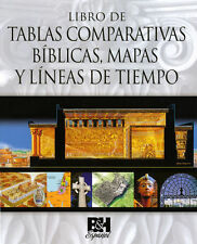 Libro de Tablas Comparativas Biblicas, Mapas y Lineas de Tiempo by B&H...