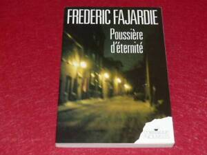 BIBLIOTHEQUE-H-amp-P-J-OSWALD-FREDERIC-H-FAJARDIE-POUSSIERE-D-039-ETERNITE-1990