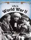 Life in World War II by Brian Williams (Hardback, 2009)