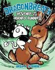 Dragonbreath #6: Revenge of the Horned Bunnies by Ursula Vernon (Hardback)