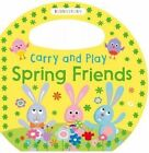Carry and Play Spring Friends by Bloomsbury Group (Board book, 2016)